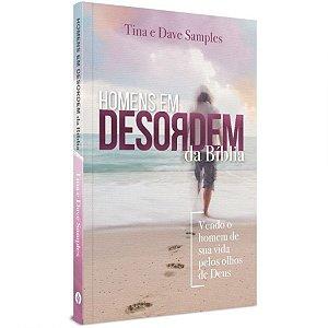 Livro Homem em desordem da biblía-Tina e Dave Samples