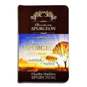 Dia a Dia com Spurgeon manhã e noite-Charles Haddon Spurgeon