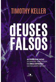 Livro deuses Falsos - Timothy Keller