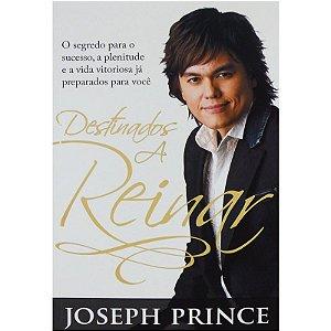 Livro Destinados A Reinar - Joseph Prince