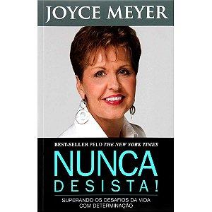 Livro Nunca Desista - Joyce Meyer