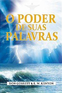 Livro O Poder de Suas Palavras - Don Gosset e E.W. Kenyon