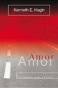 KIT Com 30 Livros Amor o caminho para a vitória - KENNETH E. HAGIN