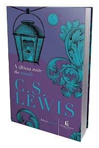 Livro A última noite do mundo-C.S.Lewis