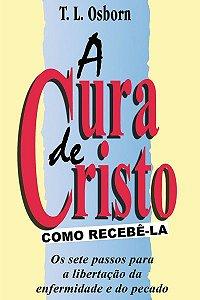 Livro A  cura de Cristo-T.L.Osborn