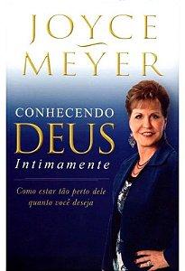 Livro Conhecendo Deus Intimamente - Joyce Meyer