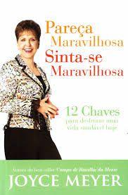 Livro Pareça Maravilhosa, Sinta-se Maravilhosa. 12 Chaves Para Desfrutar Uma Vida Saudável Hoje