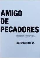 Livro Amigo de Pecadores - Rich Wilkerson Jr.