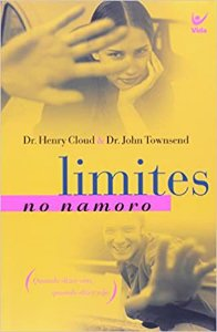 Livro Limites no Namoro - Dr Henry Cloud &Dr Jonh Townsend