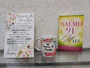 KIT LIVRO SALMO 91 MAES - CANECA DA RAINHA  - PLACA DE MESA