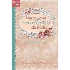 Livro Um Ano Com Mulheres Da Bíblia