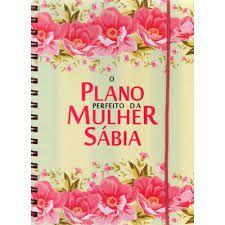 Planner | O Plano Perfeito da Mulher Sábia