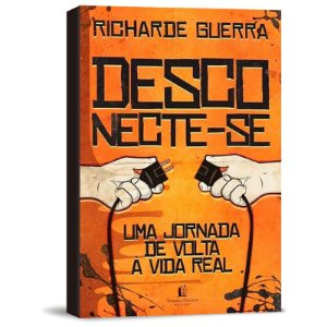 Livro Desconecte-se | Richarde Guerra