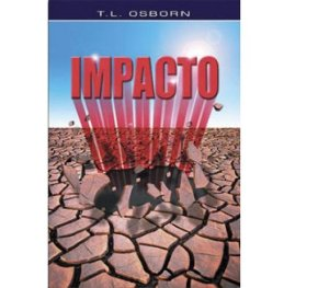 KIT Com 30 Livro Impacto T.L OSBORN