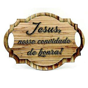 Placa Plaquinha Casamento Pajem Jesus Nosso Convidado Honra
