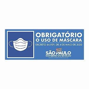 Placa Obrigatório Uso De Máscara Oficial Sp Oficial 33x13,5