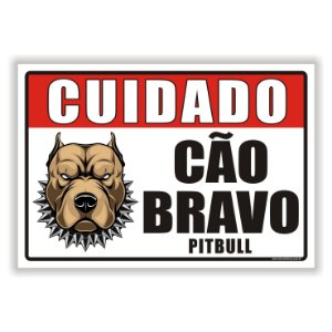 Placa Cão Bravo Pit Bull em Pvc 2mm