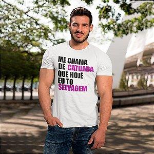 "Camiseta Básica Frases De Carnaval ""Me Chama De Catuaba"""