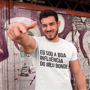 """Camiseta Básica Frases De Carnaval """"Eu Sou A Boa Influência"""""""