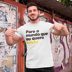 "Camiseta Básica Frases De Carnaval ""Eu Quero Beber"""