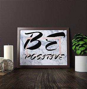 """Quadro Decorativo Motivacional """"Be Positive"""" Para Móveis e Pateleiras"""