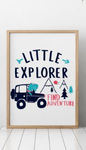 """Quadro Infantil """"Little Explorer , Find Adventure"""""""