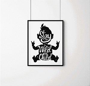 "Quadro decorativo ""Stay wild my child"""