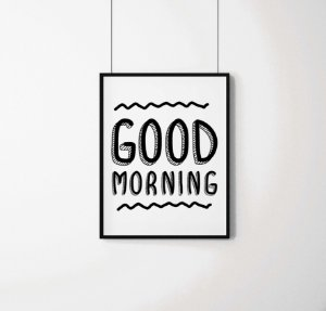 """Quadro decorativo """"Good morning"""""""