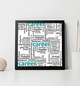 """Quadro decorativo """"Career"""""""