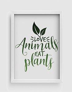 Quadro Decorativo Gourmet Love Animals Eat Plants