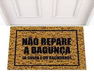 NÃO REPARE A BAGUNÇA 0,60 X 0,40