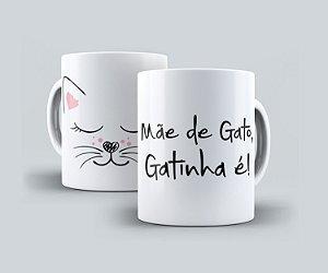 """Caneca """"Mãe de Gato..."""""""