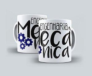 """Caneca """"Engenharia Mecânica"""""""