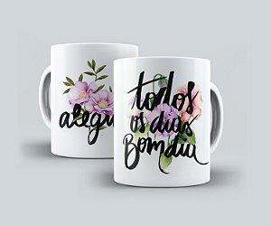 """Caneca """"Alegria Todos os Dias"""""""