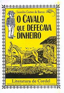 O CAVALO QUE DEFECAVA DINHEIRO