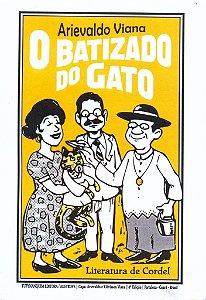 O BATIZADO DO GATO
