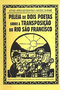 PELEJA DE DOIS POETAS SOBRE A TRANSPOSIÇÃO DO RIO SÃO FRANCISCO