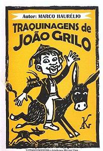 TRAQUINAGENS DE JOÃO GRILO