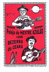 PELEJA DE MESTRE AZULÃO COM BEZERRA DO CEARÁ