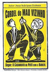 CORDEL DO MAU VIZINHO & CASAMENTO DO POTÓ COM A BARATA