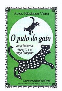 O PULO DO GATO OU O BICHANO ESPERTO E A ONÇA INVEJOSA