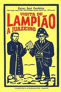 VISITA DE LAMPIÃO A JUAZEIRO