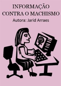 INFORMAÇÃO CONTRA O MACHISMO