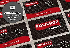 Cartão de Visita (somente a arte) Polishop M0001