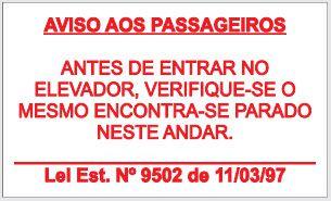 Placa de Sinalização de Advertência Aviso aos Passageiros