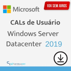 CALs de Usuário Windows Server 2019 Datacenter