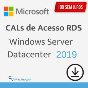 Cal de Acesso Remoto Windows Server 2019 Datacenter