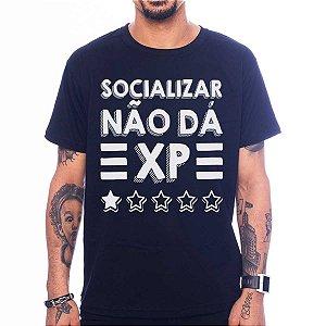 CAMISETA SOCIALIZAR NÃO DÁ XP