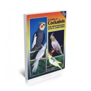 Bird Keeper A Guide to Cockatiels and Their mutations as Pet & Aviary Birds
