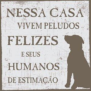Placa Humanos de Estimação Cão ou Gato